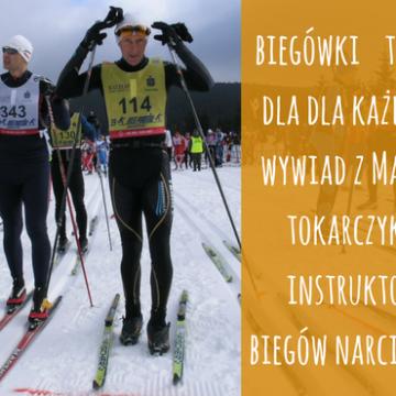 Narty biegowe to sport dla każdego – wywiad z Markiem Tokarczykiem, instruktorem biegów narciarskich