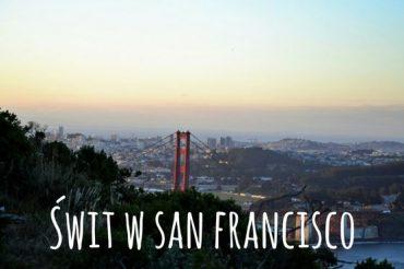 Wschód słońca nad Golden Gate – dzień 11