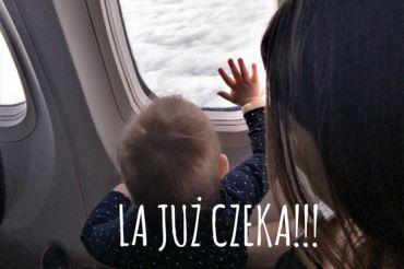 Usa wes trip – podróż do USA z dzieckiem (dzień 1)
