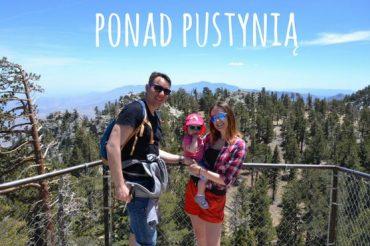 W drodze do Palm Springs (USA dzień 2, cz. 1)