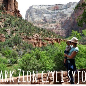 Narodowy Park Zion pełen dzieci – dzień piąty