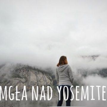 ZAMGLONA DOLINA YOSEMITE, dzień 10